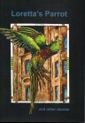Loretta's Parrot - cover of short story anthology
