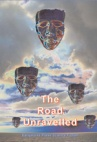 The Road Unravelled - cover of our sci fi anthology