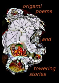 origami poems and towering stories - front cover image
