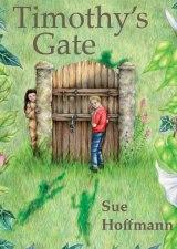 Timonty's Gate by Sue Hoffmann