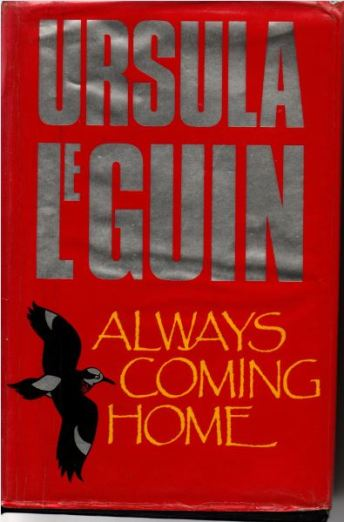 Always coming home by Ursula Le Guin - cover pic