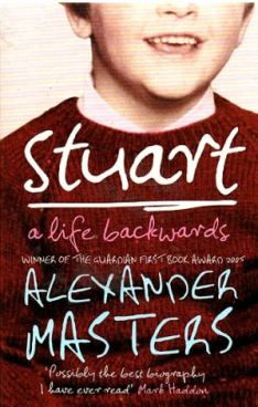 Cover pic: Stuart: a life backwards by Alexander Masters