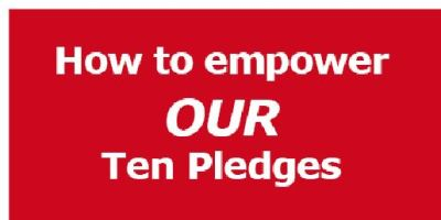 How to empower OUR Ten Pledges