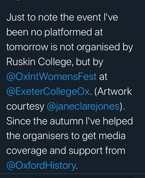 Tweet from Selina Todd: Just to note the event I've been no platformed at is not organised by Ruskin College, but by @OxIntWomensFest at @ExeterCollegeOx. (Artwork courtesy of @janeclarejones). Since the autumn I've helped the organisers to get media coverage and support from @OxfordHistory.