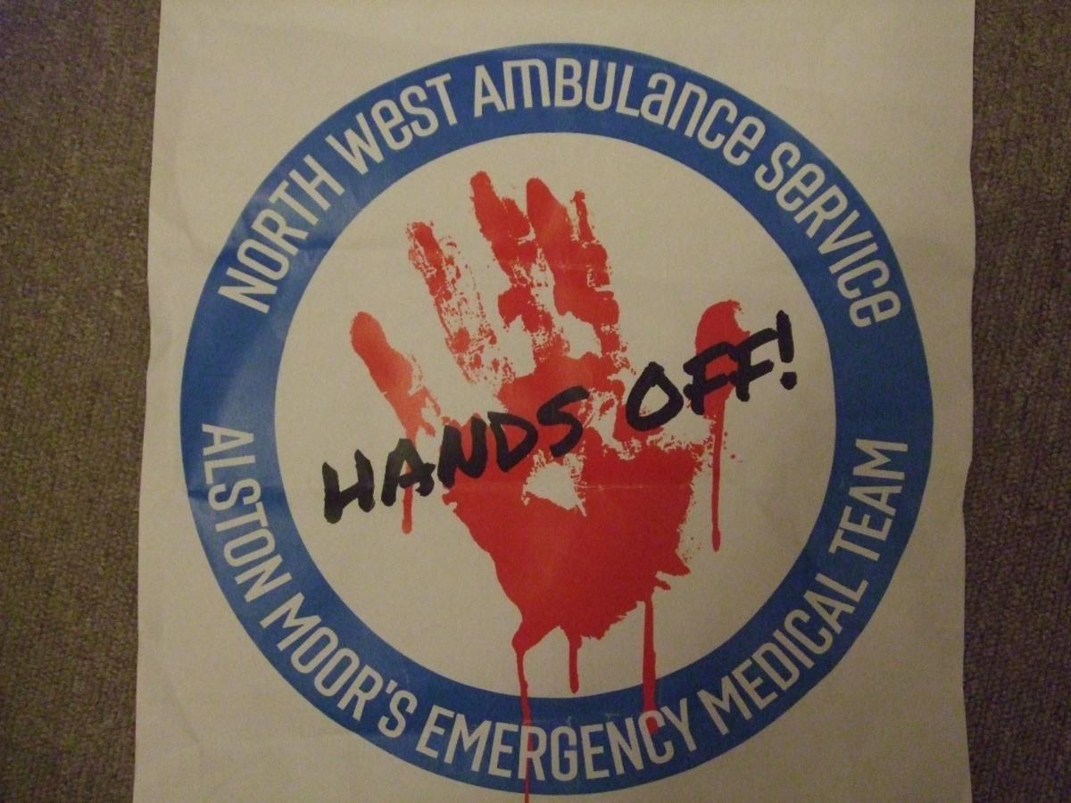 Poster: Hands off Alston Moor's emergency medical team